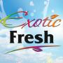 Exotic Fresh